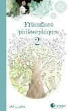 Friandises philosophiques 2 de Artmella