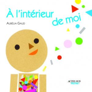 A l'intérieur de moi Aurélia Gaud