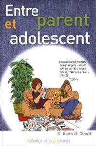 Entre parent et adolescent Haim Ginott