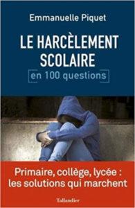 Le Harcèlement scolaire Emmanuelle Piquet