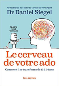 Le cerveau de votre ado Daniel Siegel