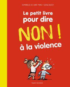 Le petit livre pour dire NON à la violence