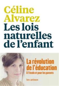 les lois naturelles de l'enfant Céline Alvarez